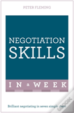 Negotiation Skills In A Week