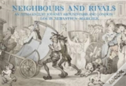 Wook.pt - Neighbours And Rivals: Paris And London