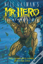 Neil Gaiman'S Mr. Hero Complete Comics