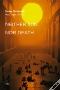 Wook.pt - Neither Sun Nor Death