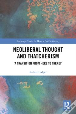 Wook.pt - Neoliberal Thought And Thatcherism