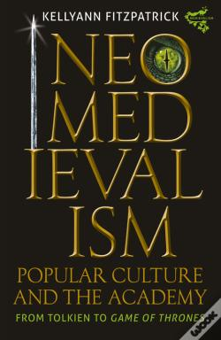 Wook.pt - Neomedievalism, Popular Culture, And The Academy
