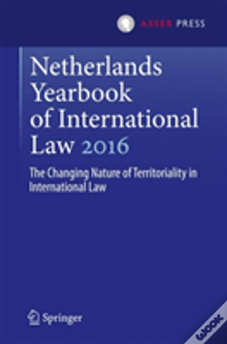 Wook.pt - Netherlands Yearbook Of International Law 2016