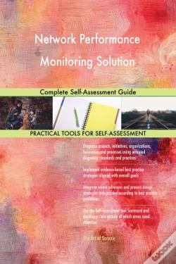 Wook.pt - Network Performance Monitoring Solution Complete Self-Assessment Guide