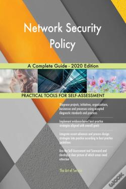Wook.pt - Network Security Policy A Complete Guide - 2020 Edition
