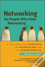 Networking For People Who Hate Networkin