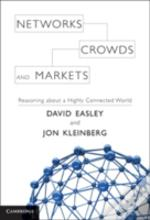 Networks Crowds & Markets