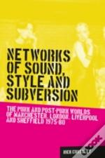 Networks Of Sound, Style And Subversion