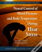 Neural Control Of Blood Pressure And Body Temperature During Heat Stress