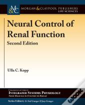 Neural Control Of Renal Function, Second Edition
