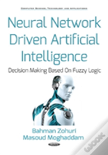 Neural Network Driven Artificial Intelligence