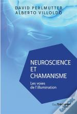 Neuroscience Et Chamanisme ; Les Voies De L'Illumination