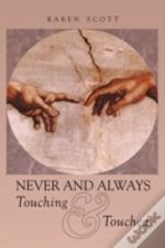 Never And Always Touching & Touched