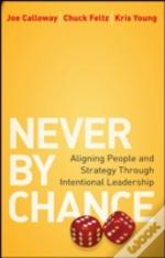 Never By Chance