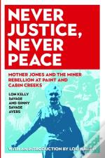 Never Justice, Never Peace