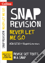 Never Let Me Go: Aqa Gcse English Literature