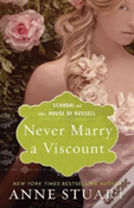 Never Marry A Viscount Scandal At The Ho