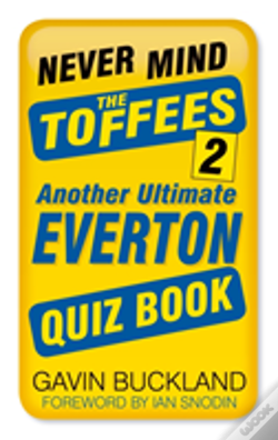 Wook.pt - Never Mind The Toffees 2