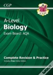 New 2015 A-Level Biology: Aqa Year 1 & 2 Complete Revision & Practice With Online Edition