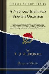 New And Improved Spanish Grammar