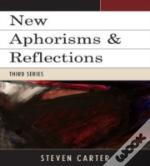 New Aphorisms And Reflections