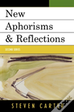 New Aphorisms And Reflectionssecond Series