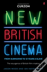 New British Cinema From 'Submarine' To '12 Years A Slave'