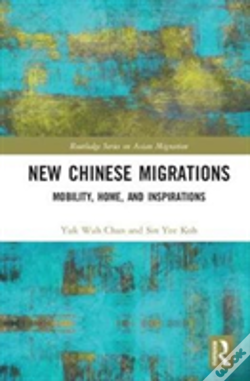Wook.pt - New Chinese Migrations Chan Koh
