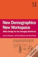 New Demographics, New Workspace