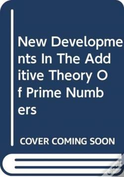 Wook.pt - New Developments In The Additive Theory Of Prime Numbers