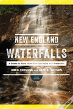 Wook.pt - New England Waterfalls - A Guide To More Than 400 Cascades And Waterfalls