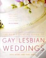 New Essential Guide To Gay And Lesbian Weddings