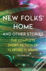 New Folks' Home: And Other Stories