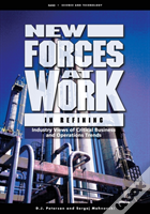 New Forces At Work In Refining
