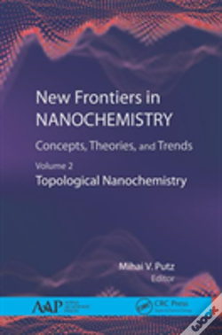 Wook.pt - New Frontiers In Nanochemistry: Concepts, Theories, And Trends