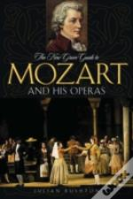 New Grove Guide To Mozart And His Operas
