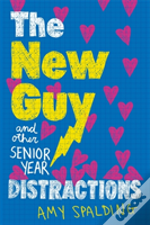 New Guy & Other Senior Year Distractions