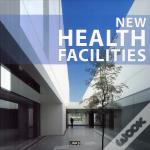 New Health Facilities