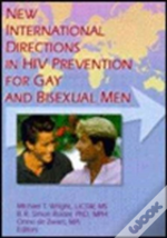 New International Directions In Hiv Prevention For Gay And Bisexual Men
