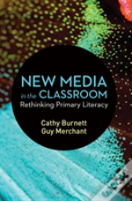 New Media In The Classroom