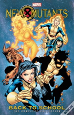 Wook.pt - New Mutants: Back To School - The Complete Collection