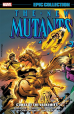 New Mutants Epic Collection: Curse Of The Valkyries