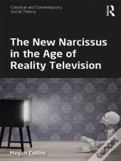 New Narcissus In The Age Of Reality Television