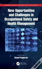 New Opportunities And Challenges In Occupational Safety And Health Management