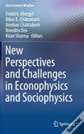 New Perspectives And Challenges In Econophysics And Sociophysics