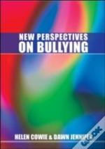 New Perspectives On Bullying