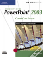 New Perspectives On Microsoft Office Powerpoint 2003, Comprehensive, Coursecard Edition