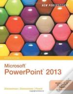 New Perspectives On Microsoft(R) Powerpoint(R) 2013, Introductory