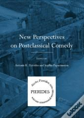 New Perspectives On Postclassical Comedy