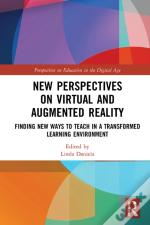 New Perspectives On Virtual And Augmented Reality